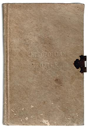 Metropolitan Police Force. Instruction Book for the Goverment and Guidance London 1873