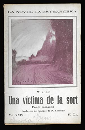 Una Victima de la Sort La Novel·la Estrangera Vol.XXIX 1927