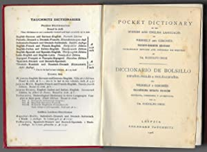 Tauchnitz New Pocket Dictionaries. Dictionary of the Spanish & English Languages 1928