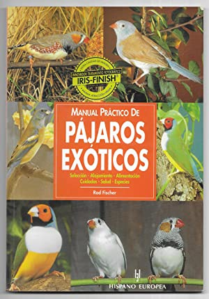 Manual Practico De Pajaros Exoticos.