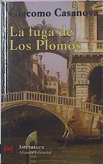 La Fuga De Los Plomos, - Casanova Giacomo