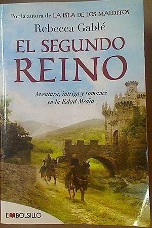 El segundo Reino,: Rebecca Gablé