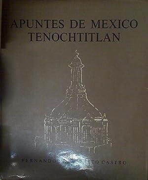 Apuntes De Mexico Tenochtitlan,: Pereznieto Castro Fernando