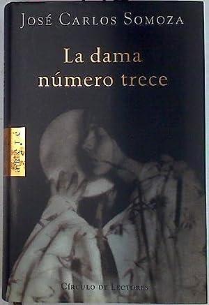 La dama número trece,: Somoza Ortega, José