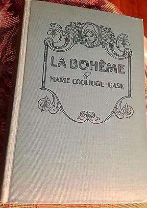 La Boheme: Marie Coolidge Rask