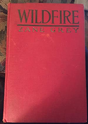 Wildfire : Photoplay Edition: Zane Grey