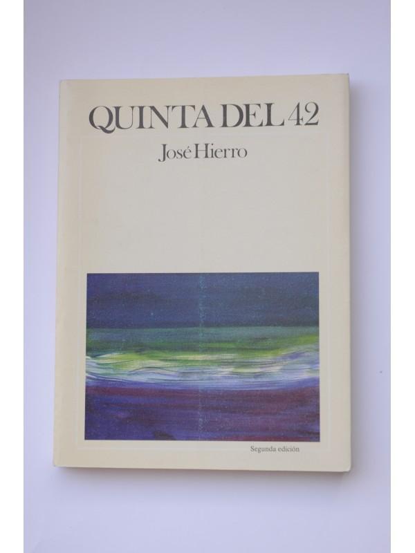 Quinta del 42 - HIERRO, José