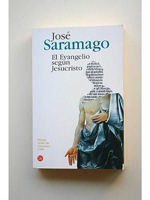 El Evangelio según Jesucristo: SARAMAGO, José