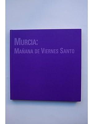 Murcia, Mañana del Viernes Santo: DÍEZ DE REVENGA