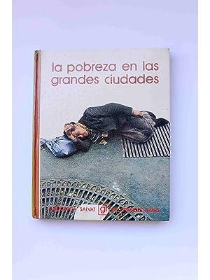 La pobreza en las grandes ciudades: MAESTRE ALFONSO, Juan