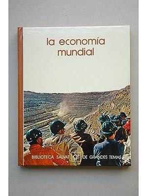 La economía mundial: VIDAL VILLA, José