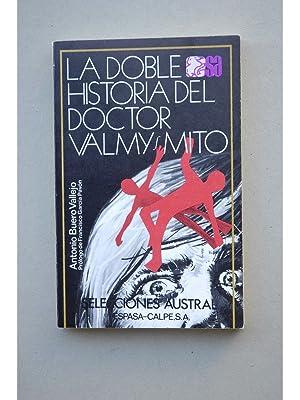 La doble historia del Doctor Valmy ,: BUERO VALLEJO, Antonio