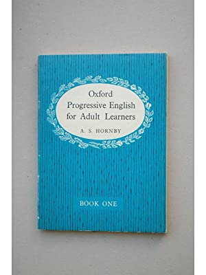 Oxford Progressive English for Adult Learners : HORNBY, A. S.