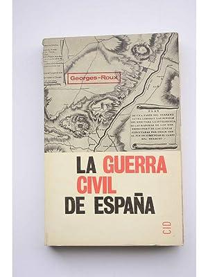 La guerra civil de España: ROUX, Georges