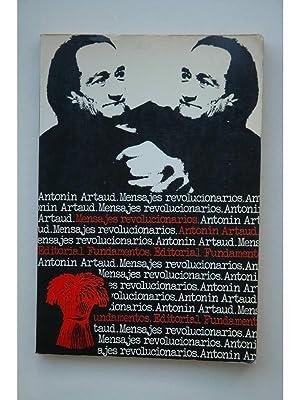 Mensajes revolucionarios: ARTAUD, Antonin