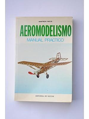 Aeromodelismo : manual práctico: PINTUS, Manfredo