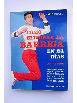 Cómo eliminar la barriga en 24 días: RUOCCO, Carlo