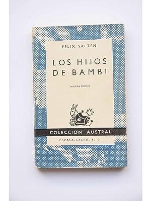 Los hijos de Bambi. Historia de una: SALTEN, Félix