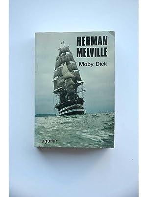 Moby Dick o La Ballena Blanca: MELVILLE, Herman