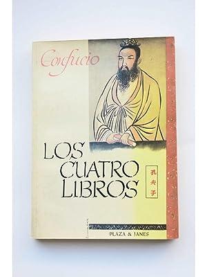 Los Cuatro Libros. De filosofía moral y: CONFUCIO