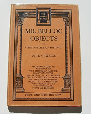 "Mr Belloc Objects to ""The Outline of: H G Wells"