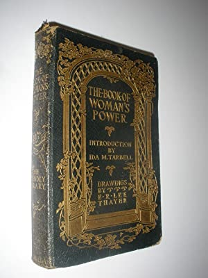 The Book of Woman's Power: Ida M. Tarbell (introduction) - E. R. Lee Thayer (drawings)