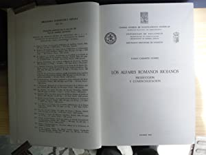 LOS ALFARES ROMANOS RIOJANOS PRODUCCION Y COMERCIALIZACION: GARABITO GOMEZ, Tomás