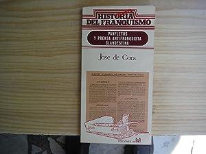 PANFLETOS Y PRENSA ANTIFRANQUISTA CLANDESTINA: CORA, José de