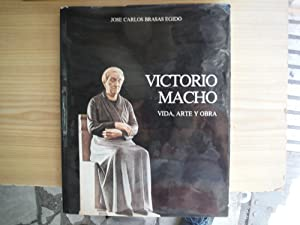 VICTORIO MACHO VIDA, ARTE Y OBRA: BRASAS EGIDO, José Carlos