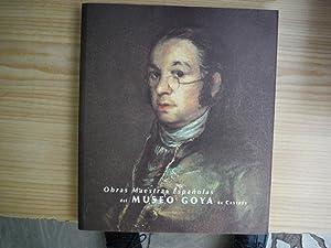 OBRAS MAESTRAS ESPAÑOLAS DEL MUSEO GOYA DE: PEREZ SANCHEZ, Alfonso