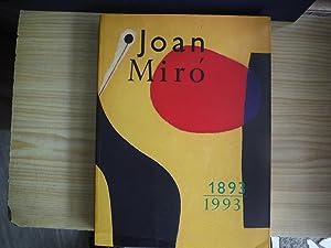 JOAN MIRO 1893-1983: JOAN MIRO 1893-1993
