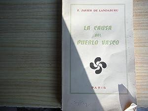 LA CAUSA DEL PUEBLO VASCO: LANDABURU, F. Javier de