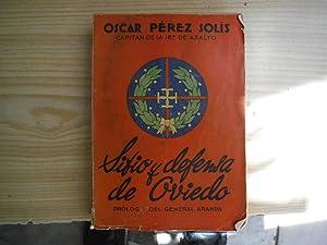 SITIO Y DEFENSA DE OVIEDO: PEREZ SOLIS, Oscar