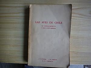 LAS AVES DE CHILE SU CONOCIMIENTO Y: GOODALL, J.D.