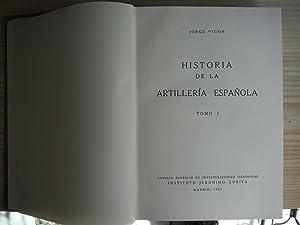 HISTORIA DE LA ARTILLERIA ESPAÑOLA: VIGON, Jorge