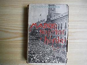 MADRID BAJO LAS HORDAS: SANABRIA, Fernando