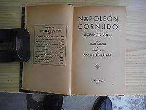 NAPOLEON CORNUDO. BONAPARTE COCU: ABATE LAFONT