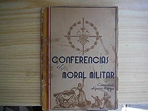 CONFERENCIAS DE MORAL MILITAR.: ALGARRA RAFEGAS, Antonio