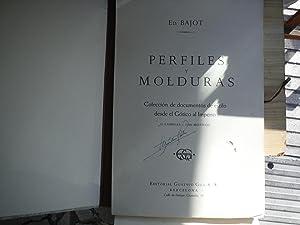PERFILES Y MOLDURAS. COLECCIÓN DE DOCUMENTOS DE ESTILO DESDE EL GOTICO AL IMPERIO: BAJOT, Ed...