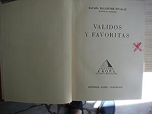 VALIDOS Y FAVORITAS: BALLESTER ESCALAS, Rafael