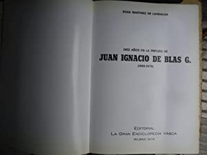 DIEZ AÑOS EN LA PINTURA DE JUAN IGNACIO DE BLAS G. 1969-79: MARTINEZ DE LAHIDALGA, Rosa