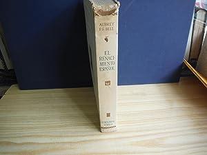EL RENACIMIENTO ESPAÑOL: BELL, Aubrey F-G.
