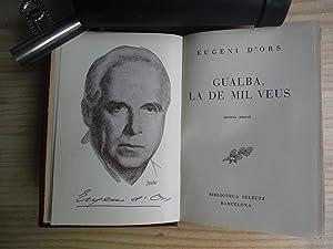 GUALBA, LA MIL VEUS: ORS, Eugenio d