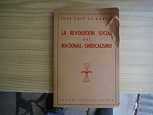 LA REVOLUCION SOCIAL DEL NACIONAL-SINDICALISMO: ARRESE, Josè Luis