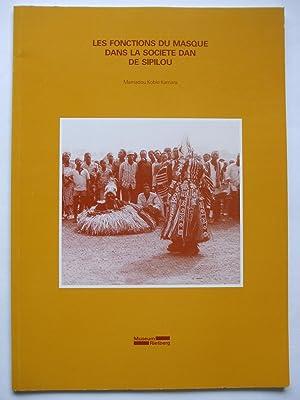 LES FONCTIONS DU MASQUE DANS LA SOCIETE: Kamara, Mamadou Koble: