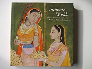 INTIMATE WORLDS Indian Paintings from the Alvin: Mason, D., Goswamy,