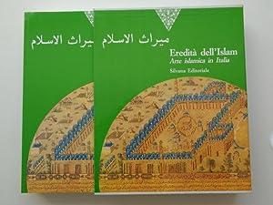 Eredita dell' Islam: Arte islamica in Italia: Curatola, Giovanni