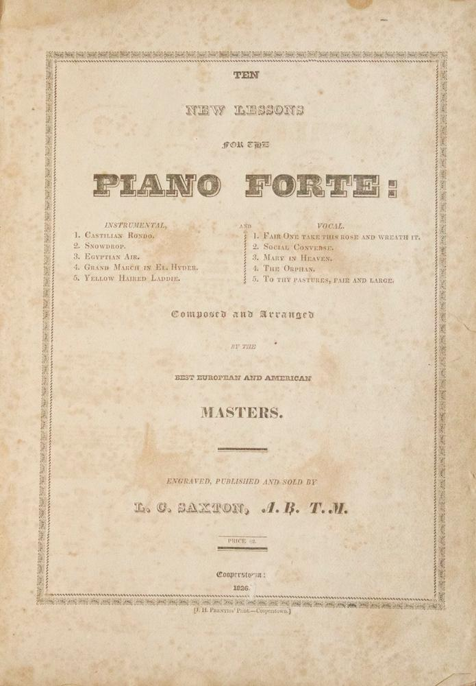 Ten New Lessons for the Piano Forte: Instrumental, and Vocal. Composed and Arranged by the Best ...