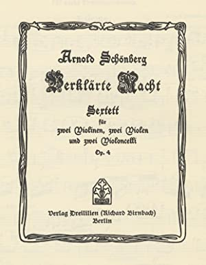 Op. 4]. Verklärte Nacht Sextett für zwei Violinen, zwei Violen und zwei Violoncelli Op. 4...