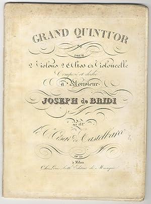Op. 10]. Grand Quintuor pour 2 Violons 2 Altos & Violoncelle Composé et dedié &...